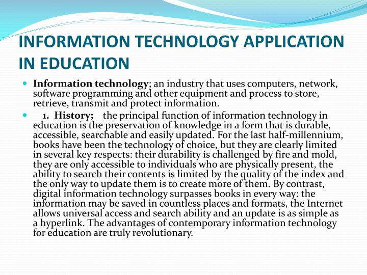 Information technology application in education
