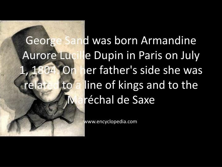 George Sand was born