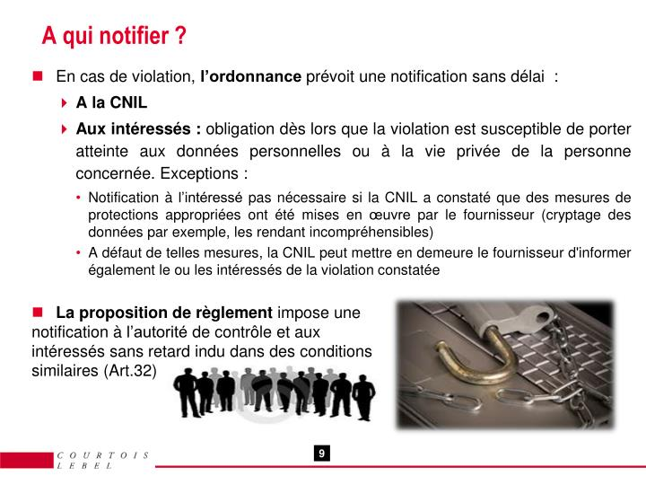 A qui notifier ?