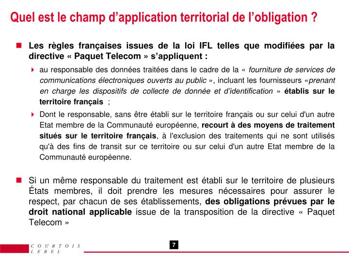 Quel est le champ d'application territorial de l'obligation ?