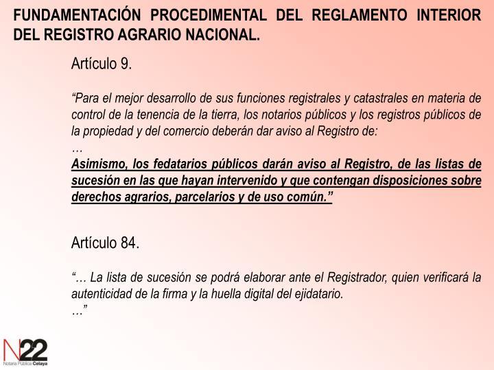 FUNDAMENTACIÓN PROCEDIMENTAL DEL REGLAMENTO INTERIOR DEL REGISTRO AGRARIO NACIONAL.