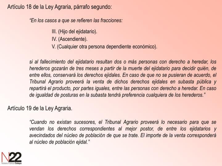 Artículo 18 de la Ley Agraria, párrafo segundo: