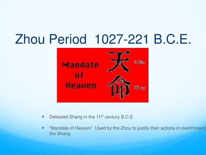 Zhou Period  1027-221 B.C.E.