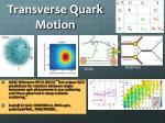 transverse quark motion