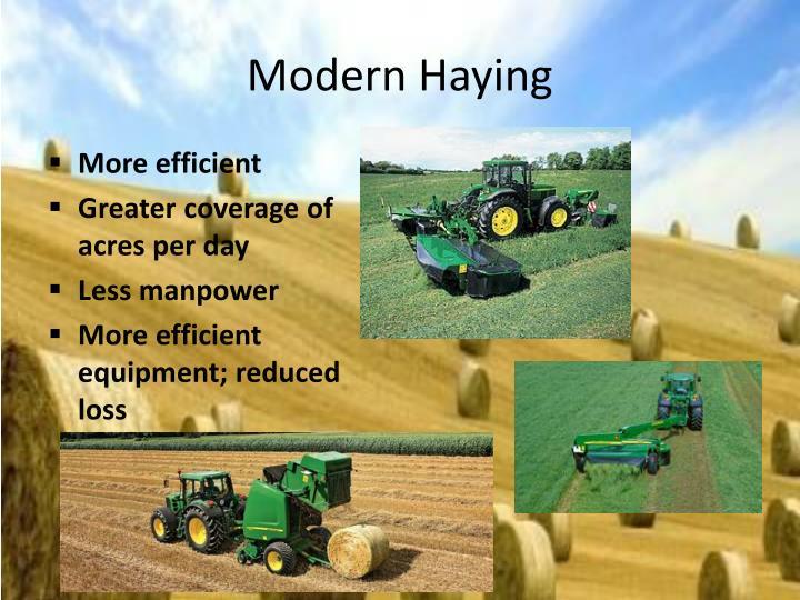 Modern Haying