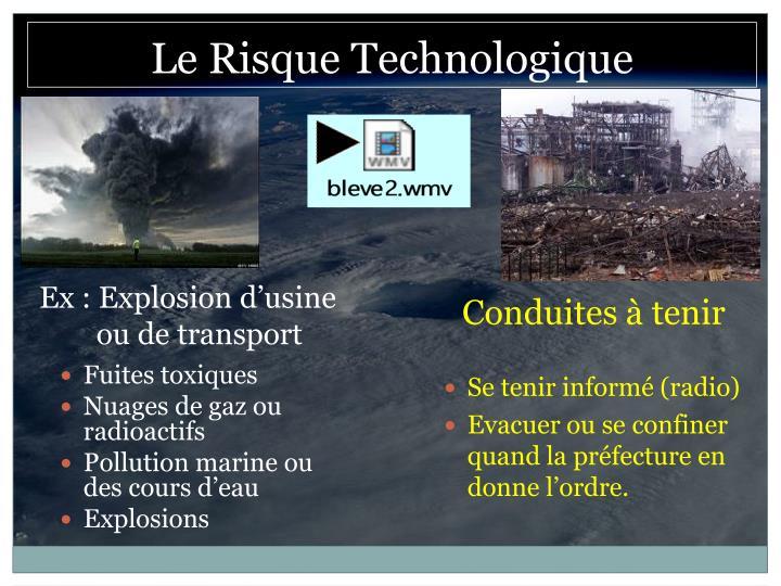 Ex : Explosion d'usine ou de transport