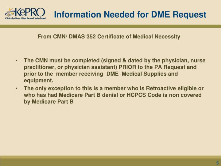 Information Needed for DME Request