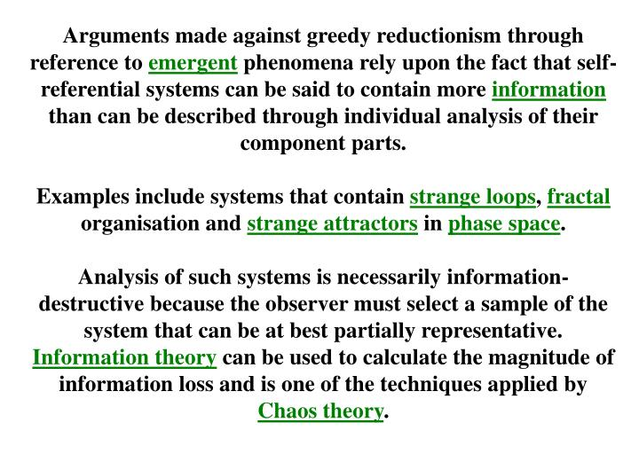 Arguments made against greedy reductionism through reference to