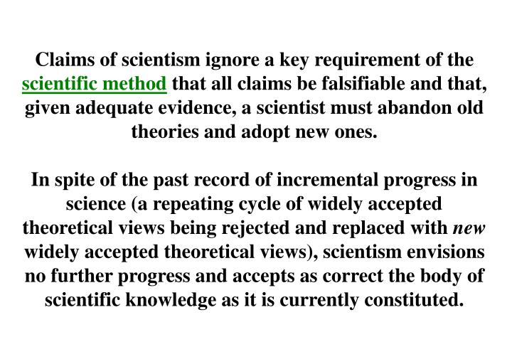 Claims of scientism ignore a key requirement of the