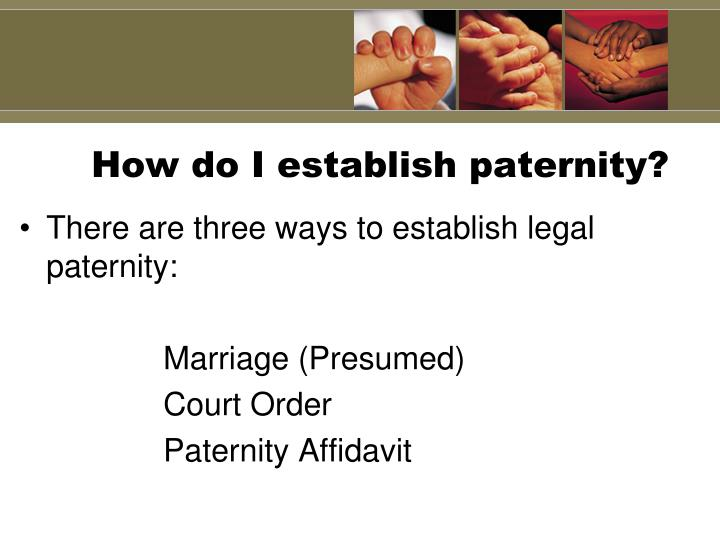 How do I establish paternity?