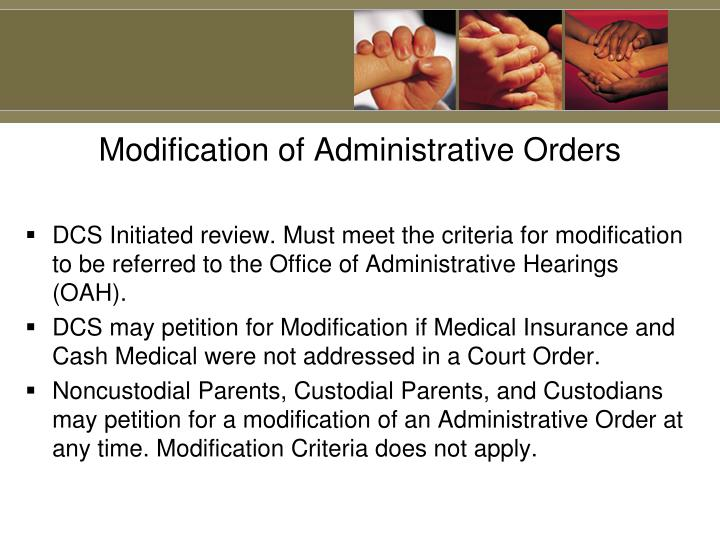 Modification of Administrative Orders