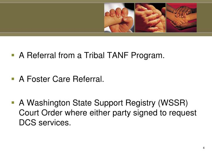 A Referral from a Tribal TANF Program.