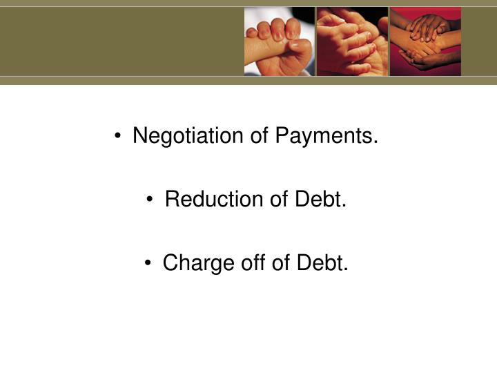 Negotiation of Payments.