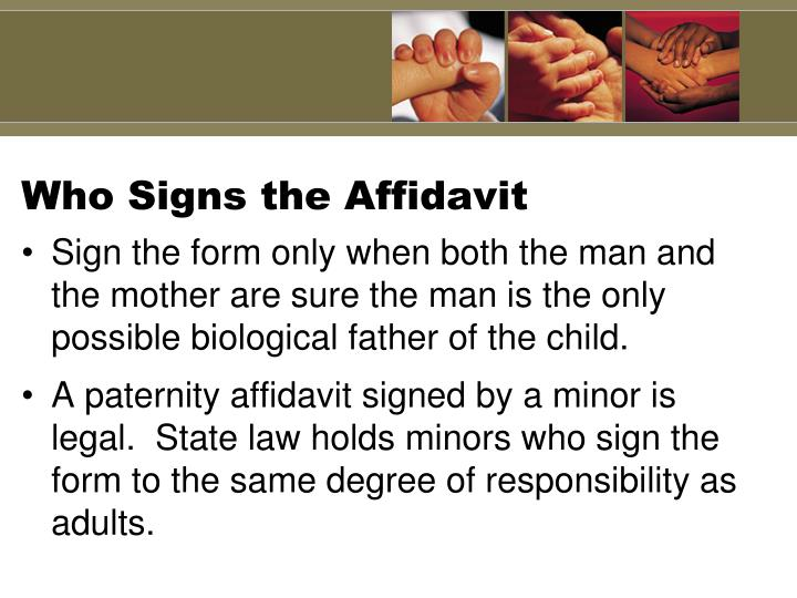 Who Signs the Affidavit