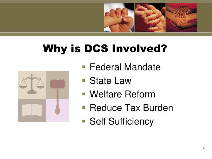 Why is dcs involved