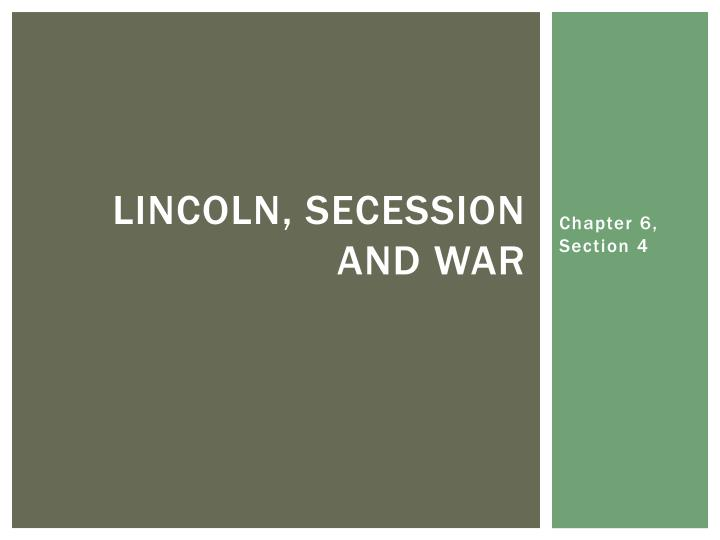 Lincoln secession and war