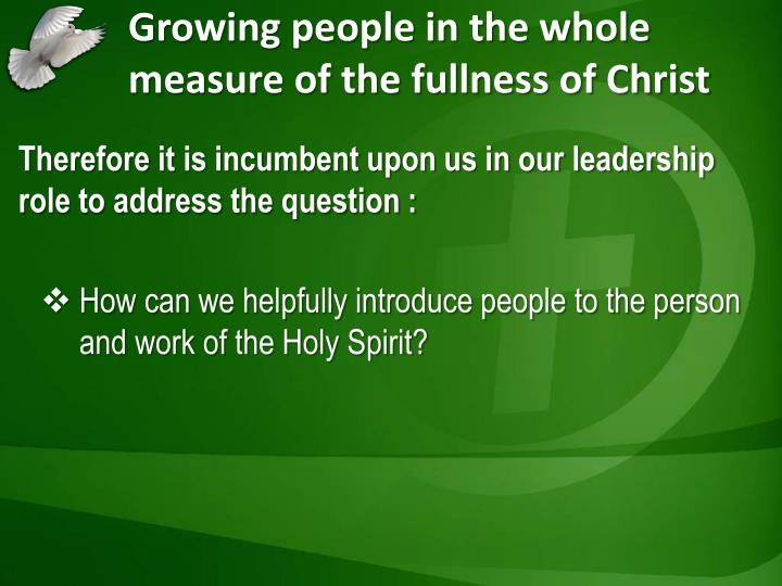 Growing people in the whole measure of the fullness of Christ