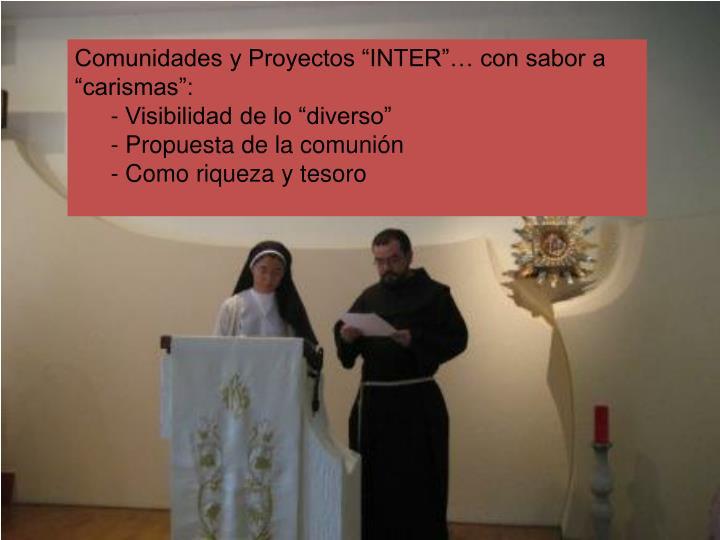 """Comunidades y Proyectos """"INTER""""… con sabor a """"carismas"""":"""