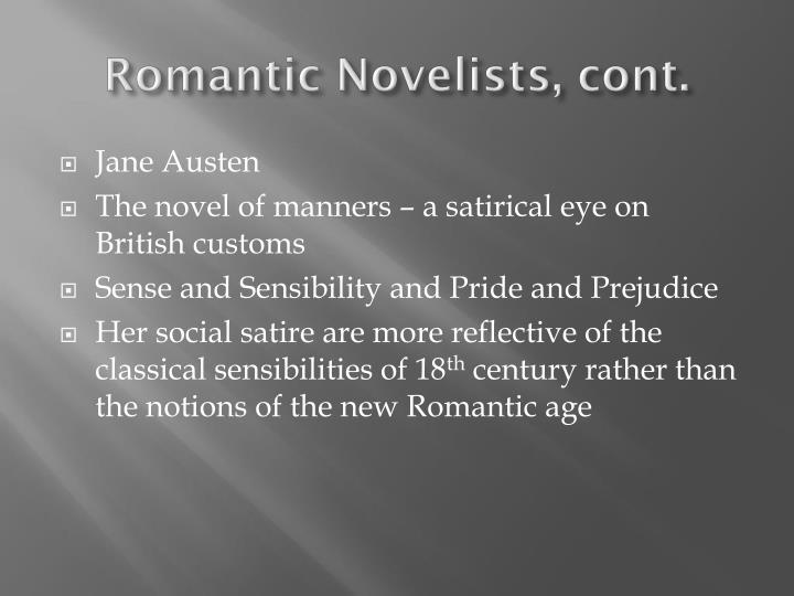 Romantic Novelists, cont.