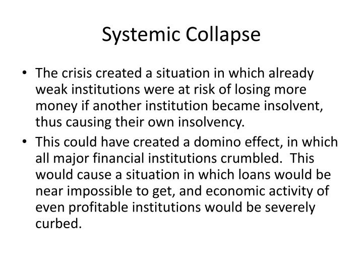 Systemic Collapse