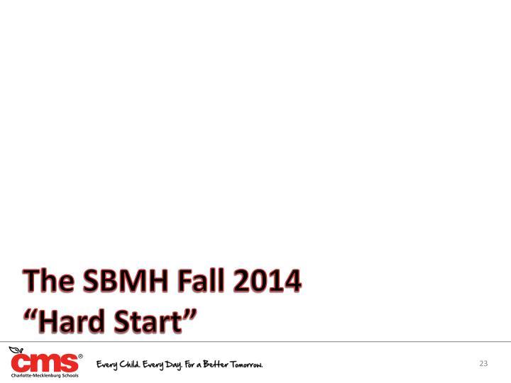 The SBMH