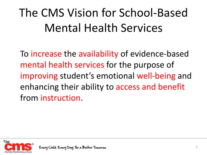 The CMS Vision fo
