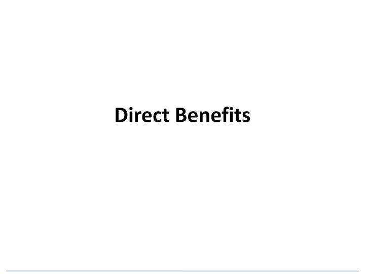 Direct Benefits