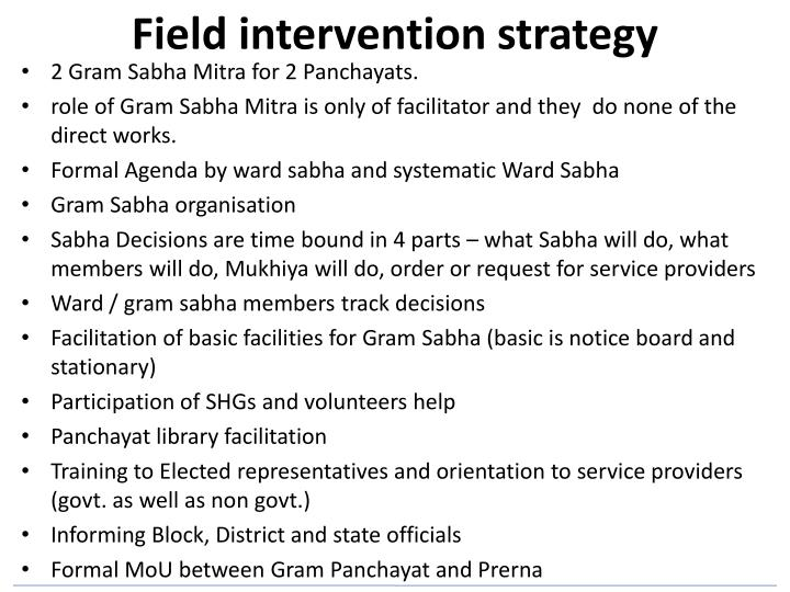 Field intervention strategy