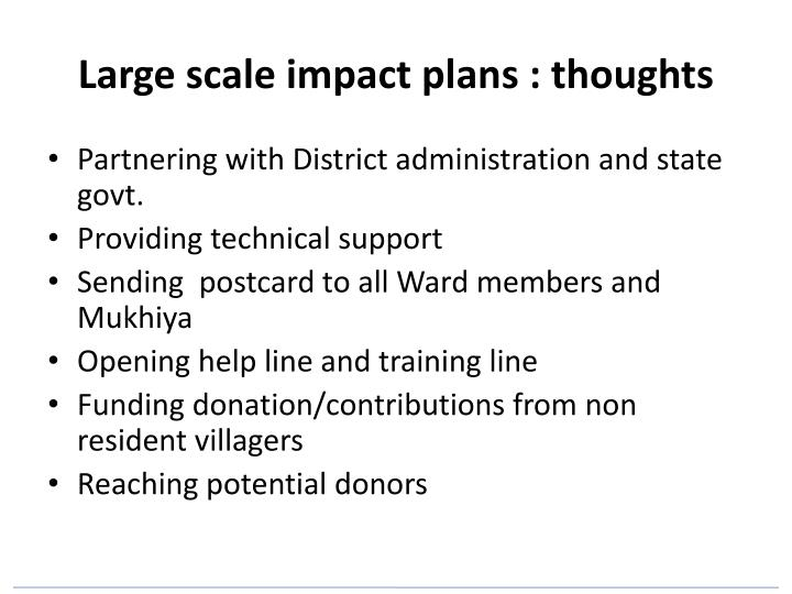 Large scale impact plans : thoughts