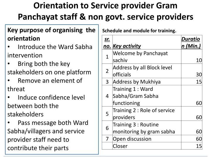 Orientation to Service provider Gram Panchayat staff & non govt. service providers