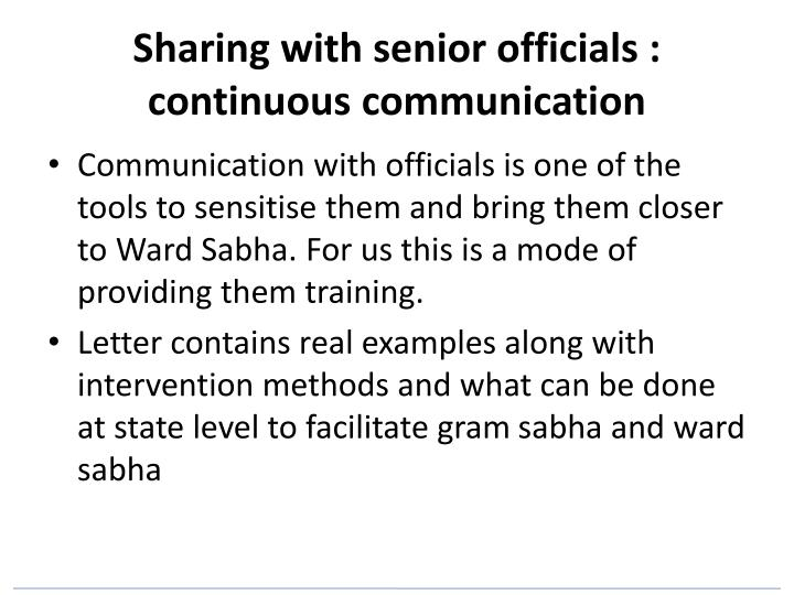 Sharing with senior officials : continuous communication