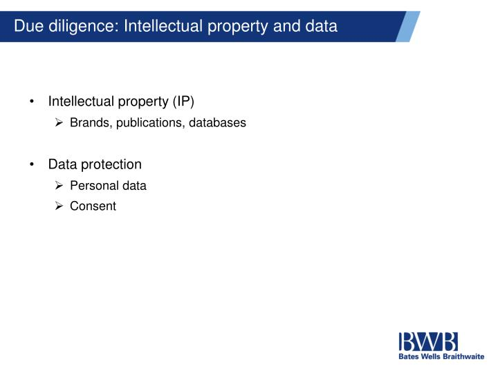 Due diligence: Intellectual property and data