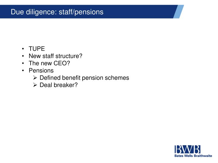 Due diligence: staff/pensions