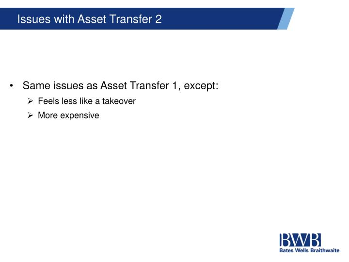 Issues with Asset Transfer 2
