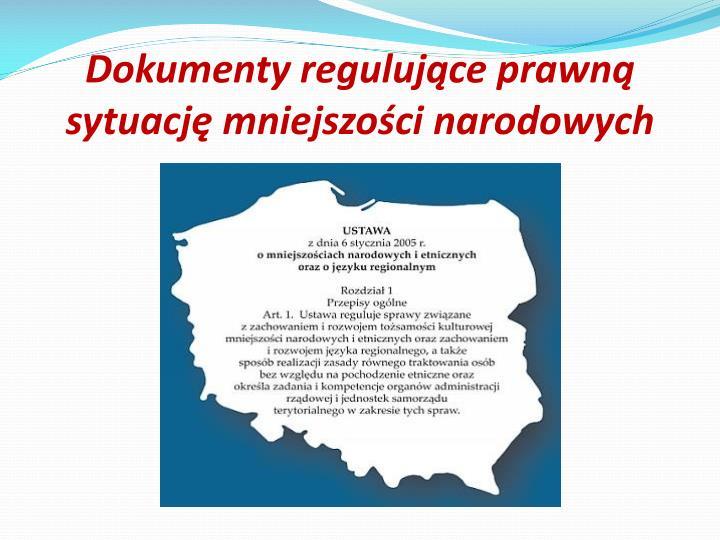 Dokumenty regulujce prawn sytuacj mniejszoci narodowych