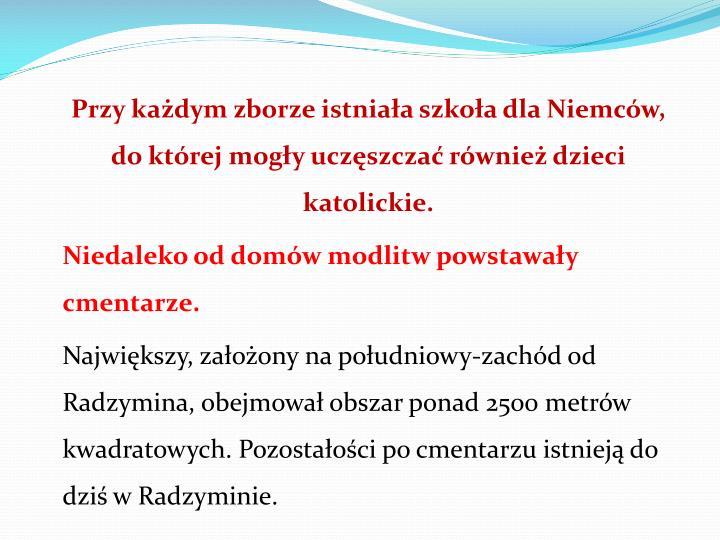 Przy kadym zborze istniaa szkoa dla Niemcw,