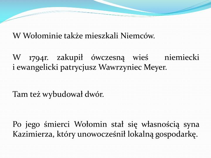 W Woominie take mieszkali Niemcw.