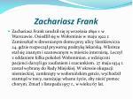 zachariasz frank