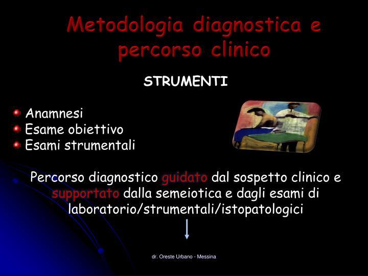Metodologia diagnostica e percorso clinico