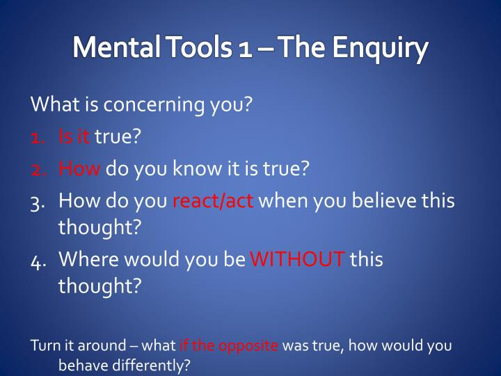 Mental Tools 1 – The Enquiry