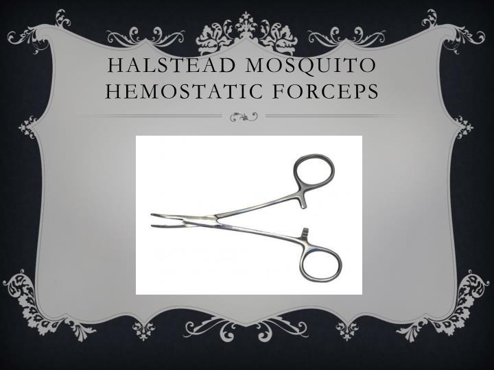 Halstead mosquito hemostatic forceps