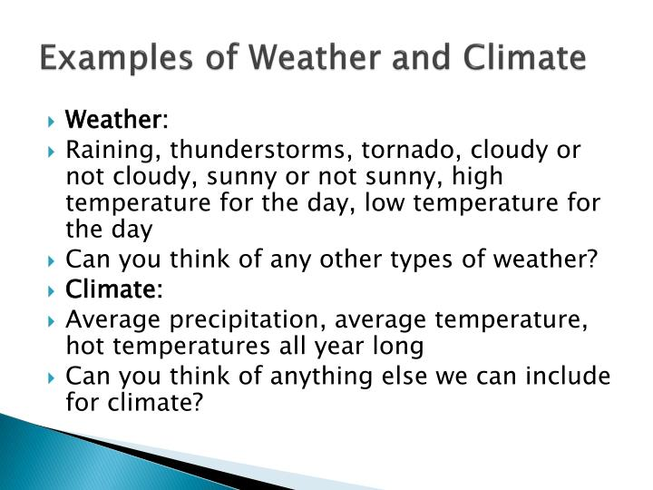 Examples of Weather and Climate