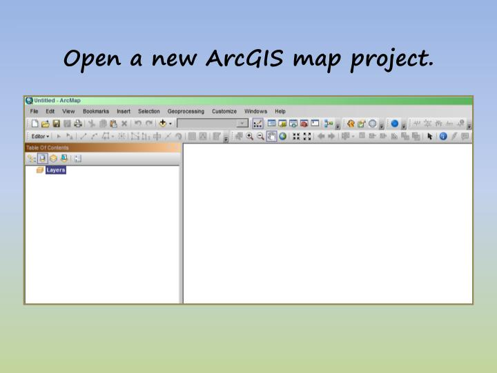 Open a new arcgis map project