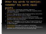 other key words to mention remember key words equal points