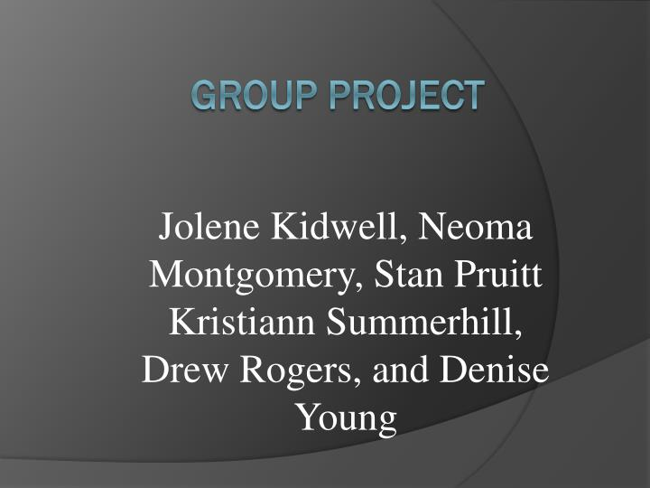 Jolene kidwell neoma montgomery stan pruitt kristiann summerhill drew rogers and denise young