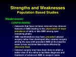 strengths and weaknesses population based studies2
