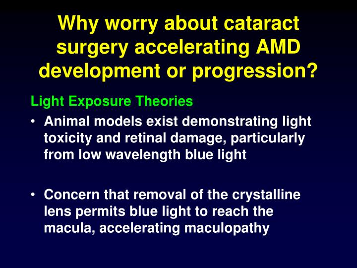 Why worry about cataract surgery accelerating AMD development or progression?