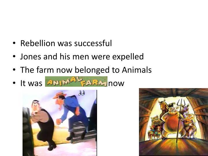Rebellion was successful