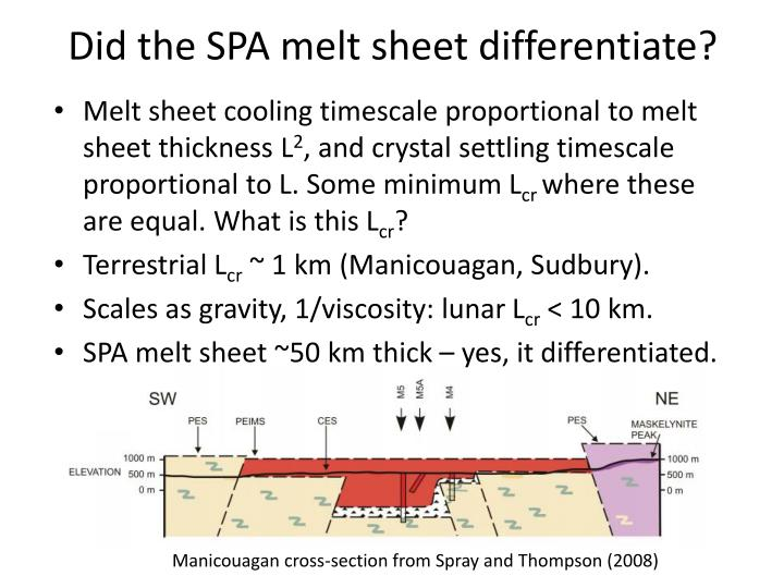 Did the SPA melt sheet differentiate?