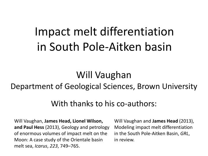 Impact melt differentiation in south pole aitken basin